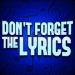 Don't Forget the Lyrics v3.6.2 [MOD]