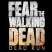 Fear the Walking Dead:Dead Run v5.8.1 [MOD]