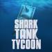 Shark Tank Tycoon v1.20 [MOD]