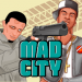 Mad City v1.0 [MOD]